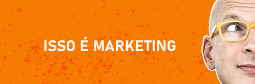 Se há uma maneira de melhorar as coisas, você está diante de um problema de marketing.